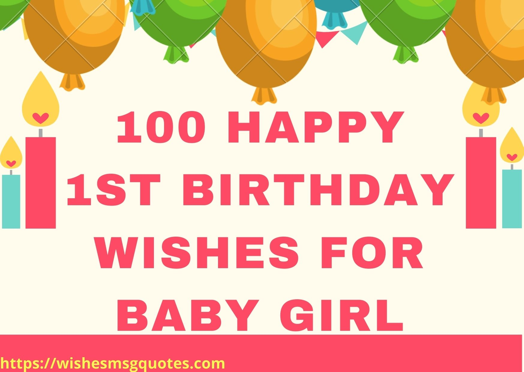 100 Happy 1st Birthday Wishes For Baby Girl