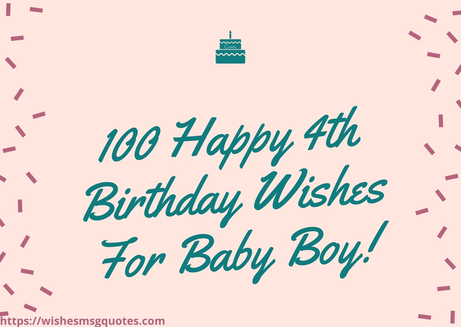 100 Happy 4th Birthday Wishes For Baby Boy