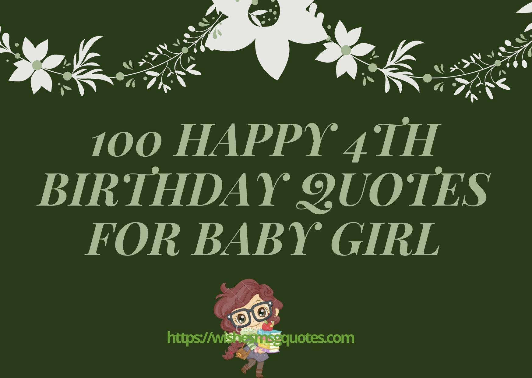 100 Happy 4th Birthday Quotes For Baby Girl
