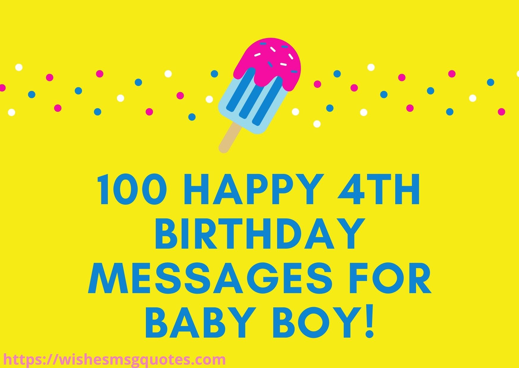 100 Happy 4th Birthday Messages For Baby Boy