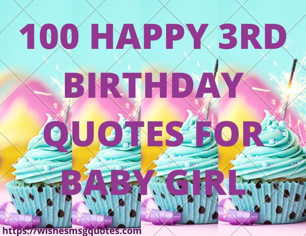 100 Happy 3rd Birthday Quotes For Baby Girl