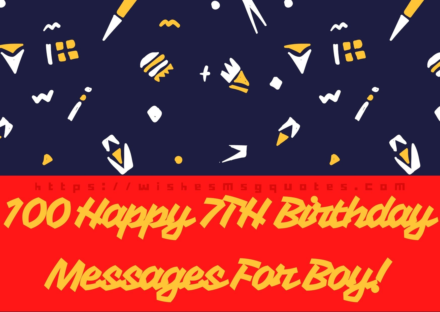 100 Happy 7th Birthday Messages For Boy