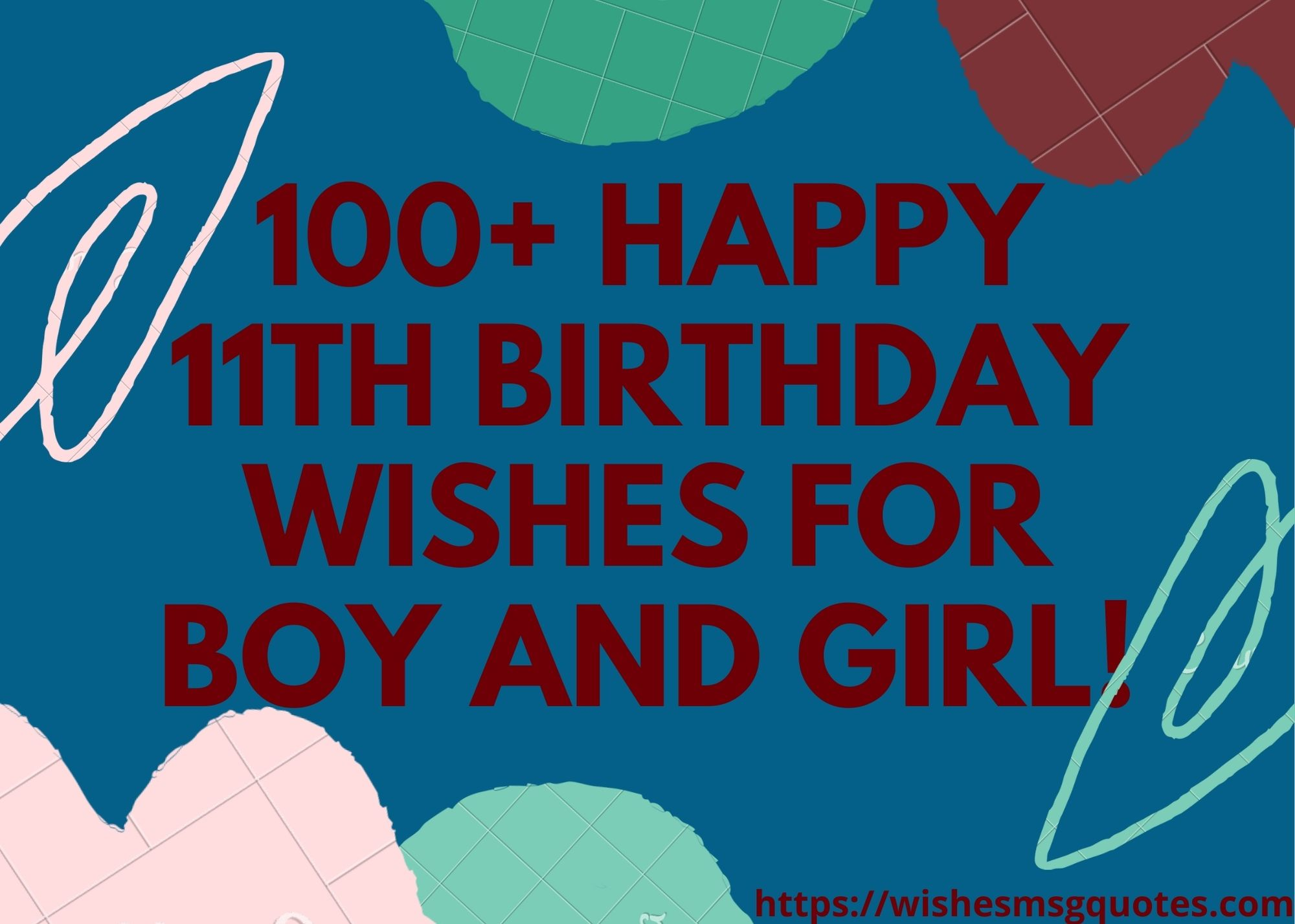 100+ Happy 11th Birthday Wishes For Boy & Girl