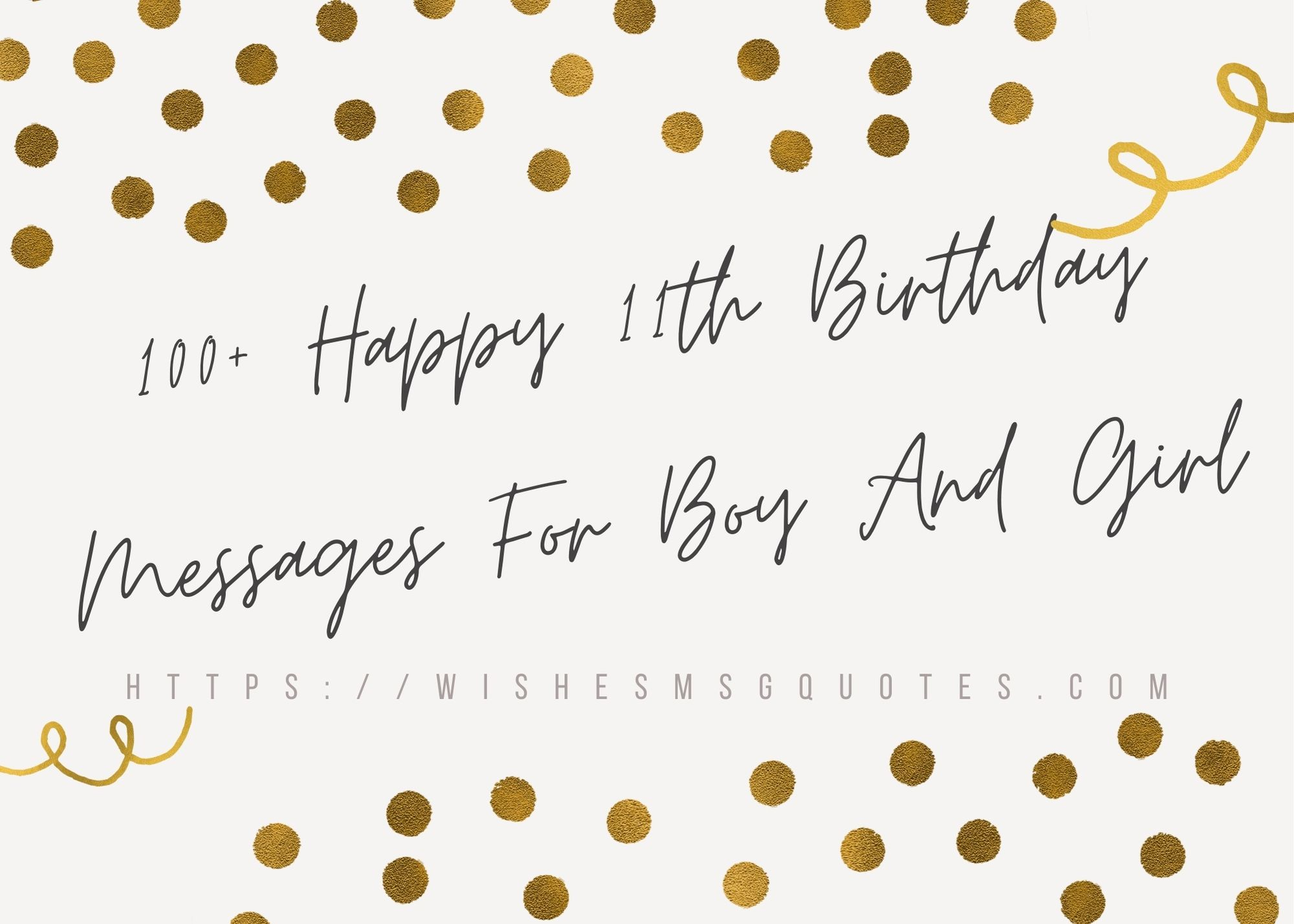 100+ Happy 11th Birthday Messages For Boy And Girl