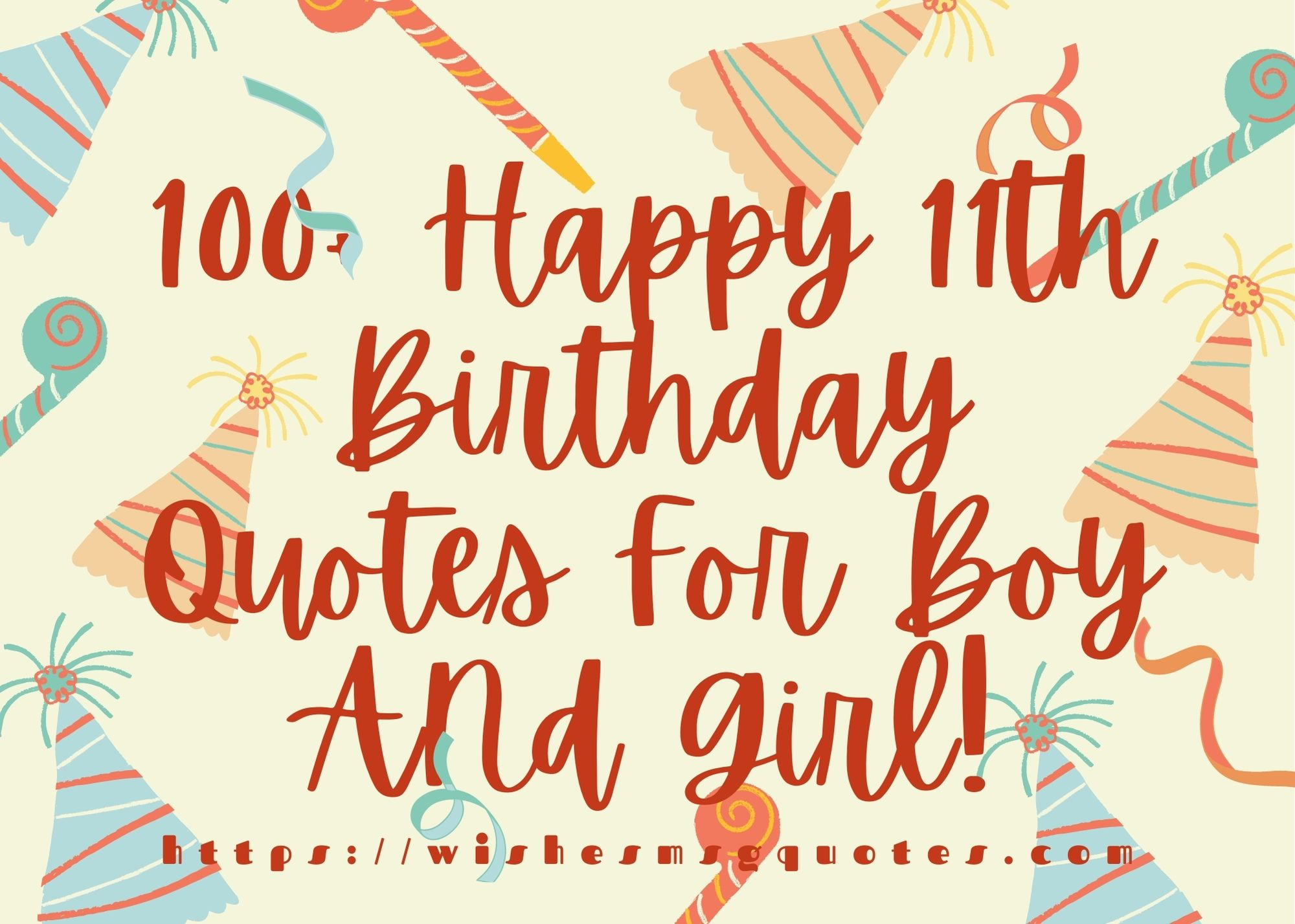100+ Happy 11th Birthday Quotes For Boy And Girl