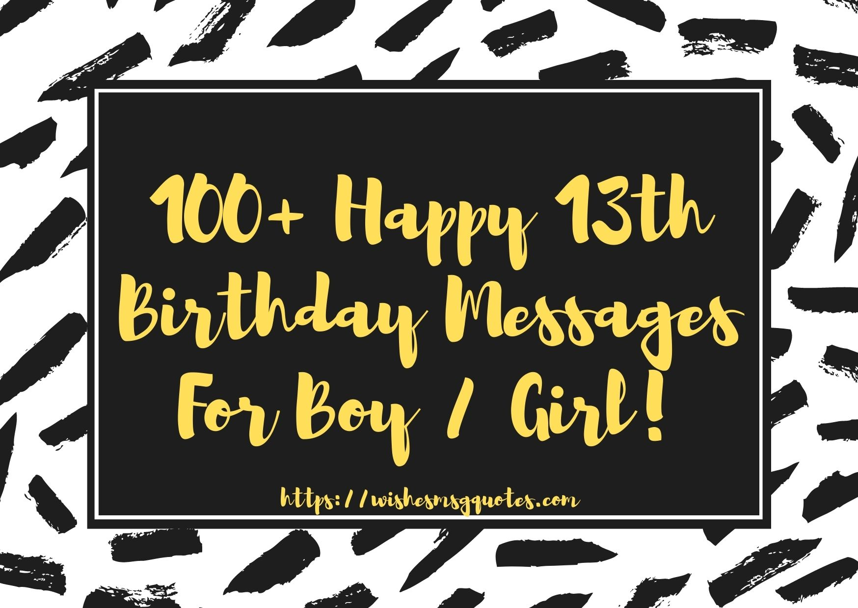 100+ Happy 13th Birthday Messages For Boy And Girl