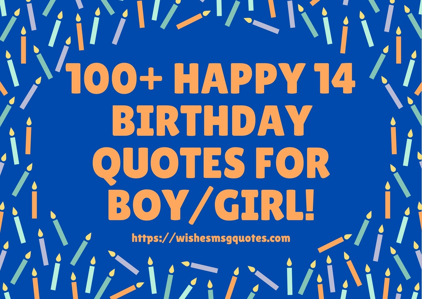 100+ Happy 14th Birthday Quotes For Boy And Girl