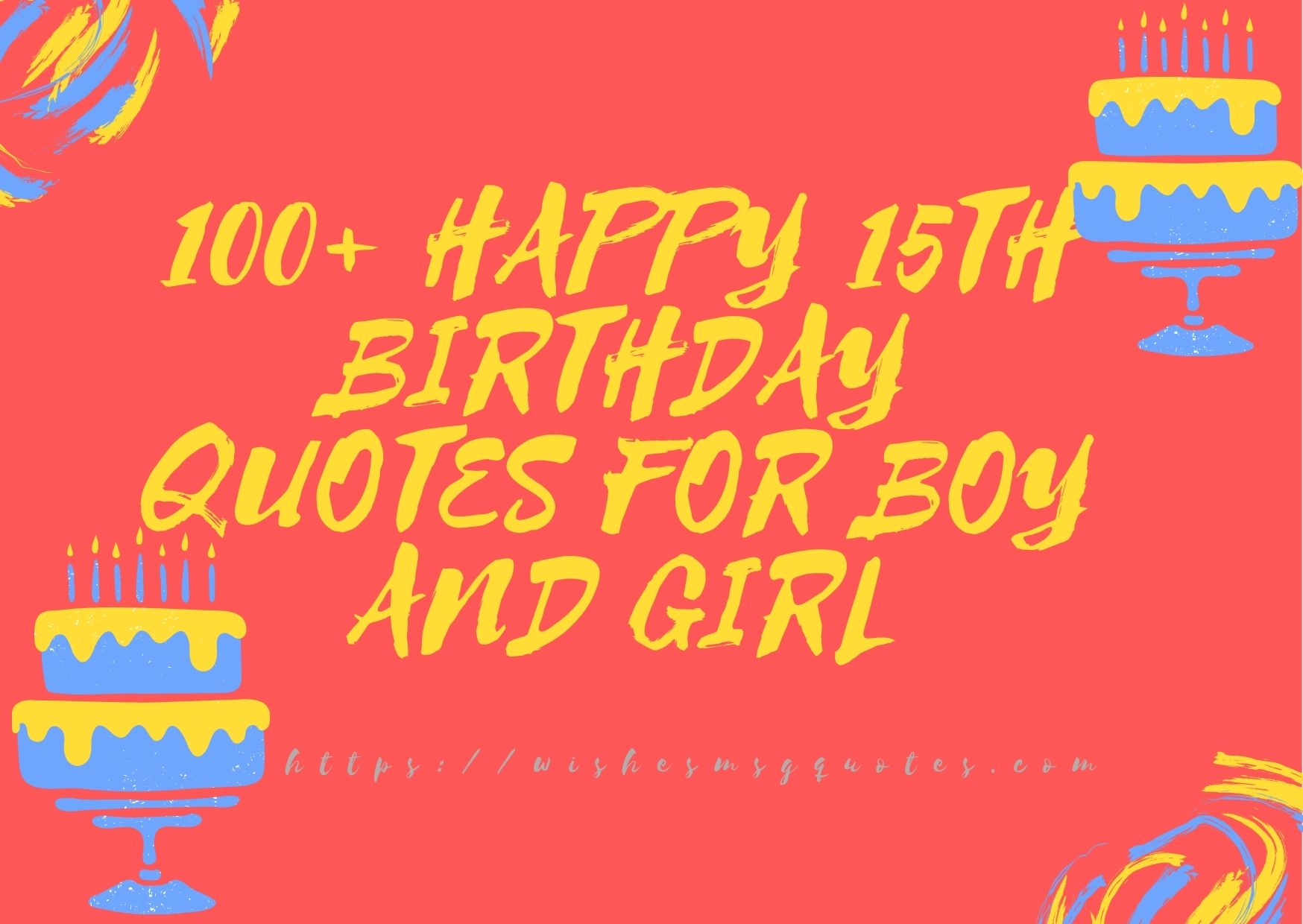 100+ Happy 15th Birthday Quotes For Boy And Girl